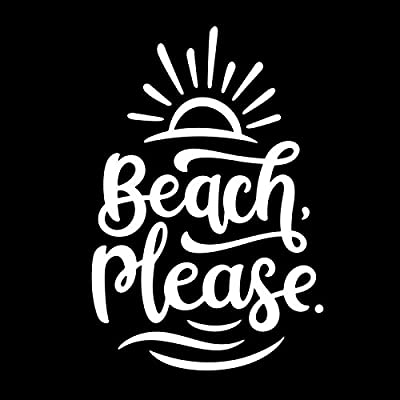 Beach Please Vinyl Decal Sticker | Cars Trucks Vans SUVs Windows Walls Cups Laptops | White | 5.5 Inch | KCD2418: Automotive