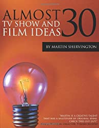 Almost 30 tv show and film ideas.