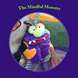 The Mindful Monster, Darcie Nuttall, 148121974X