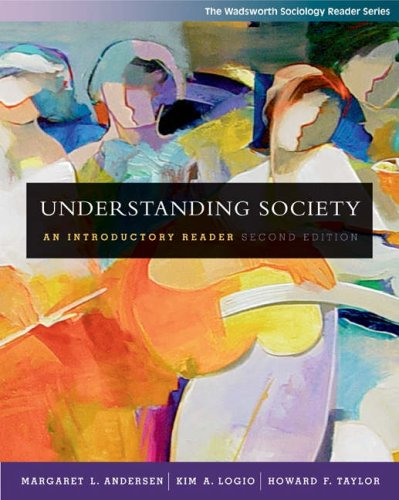 Understanding Society: An Introductory Reader (with InfoTrac)