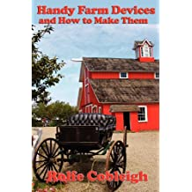 Handy Farm Devices and How to Make Them