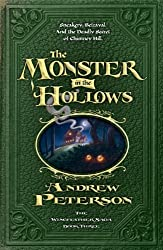The Monster in the Hollows (Wingfeather Saga) by Andrew Peterson (2011-05-10)
