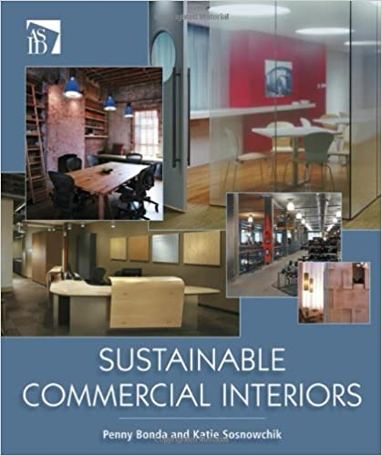 Sustainable commercial interiors penny bonda katie sosnowchik sustainable commercial interiors 1st edition fandeluxe Images