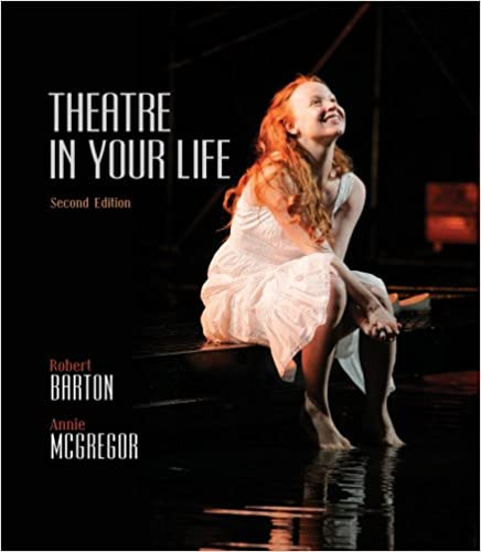 Amazon theatre in your life 9780495901976 robert barton theatre in your life 2nd edition fandeluxe Images