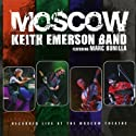 Emerson, Keith Band - Moscow [Audio CD]<br>$359.00