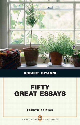 Fifty Great Essays (Penguin Academic Series), 4th Edition