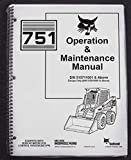 Bobcat 751 Skid Steer Operator's Owners Operation & Maintenance Manual - Part Number # 6900417