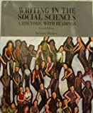 Writing in the Social Sciences: A Rhetoric with Readings, , 0536319243