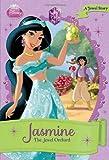 Jasmine: The Jewel Orchard (Disney Princess Chapter Book: Series #1)