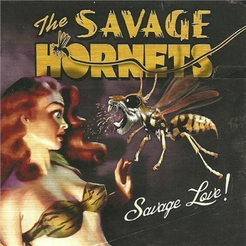 Savage Love by Savage Hornets