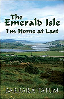 Book The Emerald Isle: I'm Home at Last