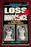 Loss of Innocence, Eric J. Adams, 038075987X