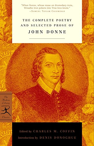 The Complete Poetry and Selected Prose of John Donne (Modern Library Classics) [John Donne] (Tapa Blanda)