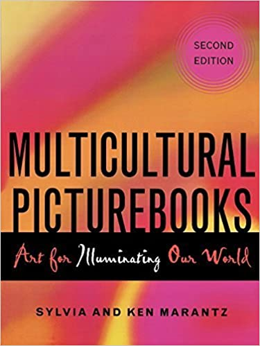 Book Multicultural Picturebooks: Art for Illuminating Our World by Sylvia Marantz (2005-02-01)