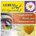 Lebensart: Harmony - Ruhe und Gelassenheit Hörbuch von Kurt Tepperwein Gesprochen von: Kurt Tepperwein