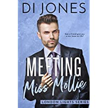Meeting Miss Mollie (London Lights Book 1)