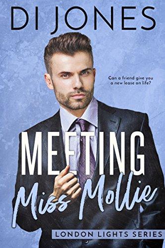 Meeting Miss Mollie (London Lights Book 1)