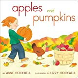 Apples and Pumpkins, Anne Rockwell, 144249977X
