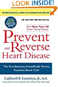 #6: Prevent and Reverse Heart Disease: The Revolutionary, Scientifically Proven, Nutrition-Based Cure
