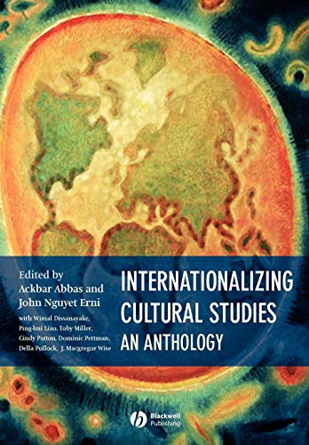 Internationalizing Cultural Studies: An Anthology