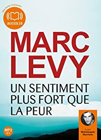 Un sentiment plus fort que la peur par Levy