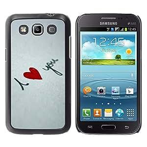 TopCaseStore / la caja del caucho duro de la cubierta de protección de la piel - I love you Heart - Samsung Galaxy Win I8550 I8552 Grand Quattro