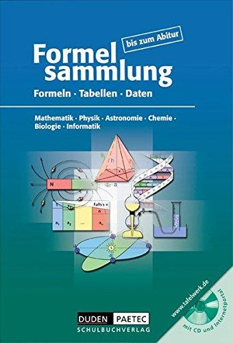 Formelsammlung bis zum Abitur - Duden Paetec