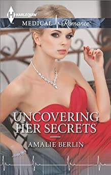 Uncovering Her Secrets by [Berlin, Amalie]