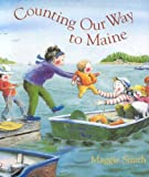 Counting Our Way to Maine, Maggie Smith, 0892727756