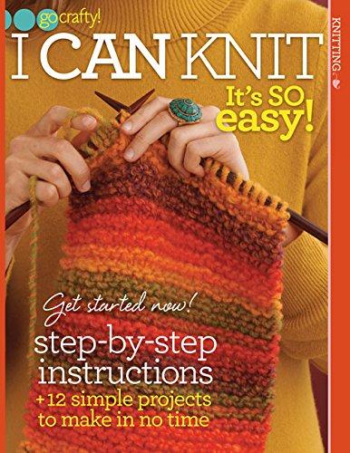 I Can Knit: It's So Easy! (Go Crafty!) pdf epub