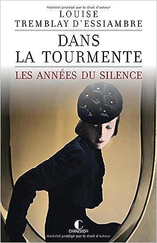 Amazon Fr Dans La Tourmente Les Annees Du Silence