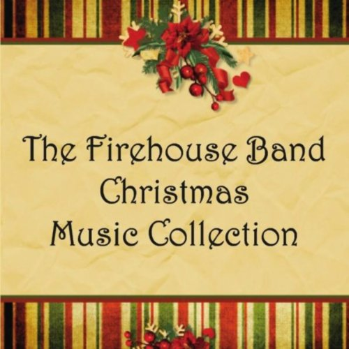 Amazon Com Firehouse Band Christmas Music Collection