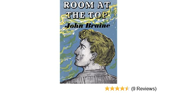 Room At The Top John Braine Ebook