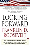 Looking Forward, Franklin D. Roosevelt, 1439148694