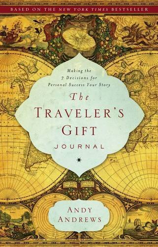 The Traveler's Gift Journal by Andy Andrews (2010-10-03)