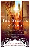ISBN: 1250074320 - The Streets of Paris: A Guide to the City of Light Following in the Footsteps of Famous Parisians Throughout History