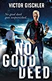 Image of No Good Deed: A Thriller