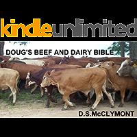 DOUG'S BEEF AND DAIRY BIBLE