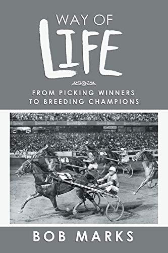 Way of Life: From Picking Winners to Breeding Champions