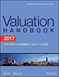 img - for 2017 Valuation Handbook - International Industry Cost of Capital (Wiley Finance) book / textbook / text book