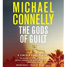 By Michael Connelly The Gods of Guilt (Mickey Haller) (Unabridged)