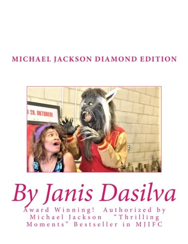 Michael Jackson Diamond Edition: Janis Dasilva Thrilling Moments (The Thrilling Moments Series)