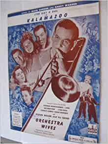 GLENN MILLER - (I GOT A GAL IN) KALAMAZOO LYRICS
