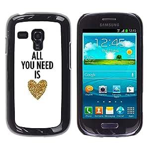 Caucho caso de Shell duro de la cubierta de accesorios de protección BY RAYDREAMMM - Samsung Galaxy S3 MINI NOT REGULAR! I8190 I8190N - You Need Is Love Heart Gold Text White