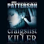 The Craigslist Killer: A Digital Short | Aaron Patterson