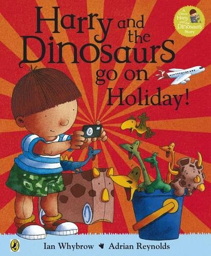 Harry and the Dinosaurs Go On Holiday pdf epub