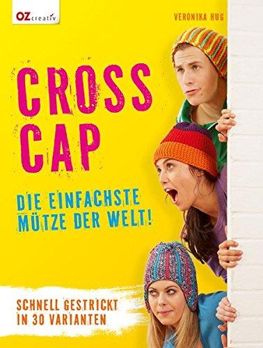 Cross Cap: Die einfachste Mütze der Welt!