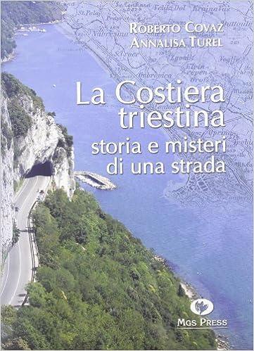 Book La costiera triestina. Storia e misteri di una strada