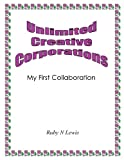 Unlimited Creative Corporations, Ruby N. Lewis, 1466922397