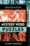 Scratch & Play Mystery Word Puzzles